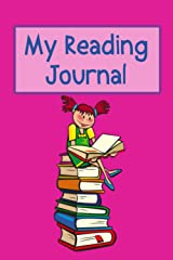 My Reading Journal: A book-review journal for kids, perfect stocking filler for children who love reading and books Paperback