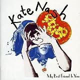 Songtexte von Kate Nash - My Best Friend Is You