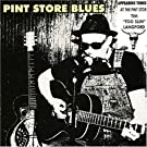 Pint Store Blues by Tim