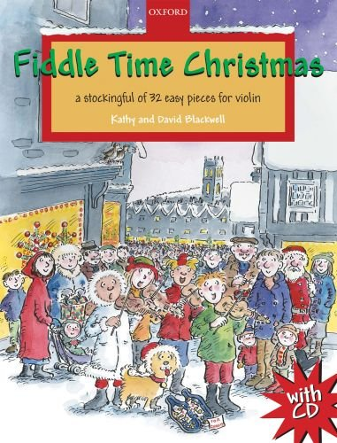 Fiddle Time Christmas + CD: A stockingful of 32 easy pieces for violin