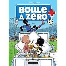 Boule à zéro (7) : Goal !