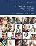 Mylab Helping Professions Pearson Etext Access Card for an Introduction to Human Services: Policy and Practice