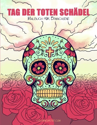 Tag Der Toten Schädel: Malbuch Für Erwachsene: 1