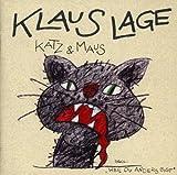 Songtexte von Klaus Lage - Katz & Maus