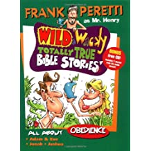 All about Obedience with CD (Audio) (Wild & Wacky Totally True Bible Stories)