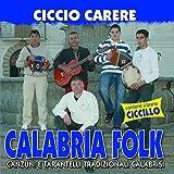 Calabria Folk: Canzuni E Tarantelli Tradizionali Calabrisi