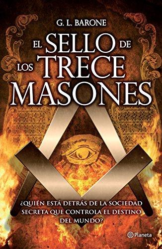 El sello de los trece masones eBook: Barone, G. L.: Amazon.es ...