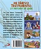 Image de Mi Nuevo Testamento: La historia de Jesús (Biblia infantil)