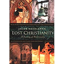 Lost Christianity: A Journey of Rediscovery