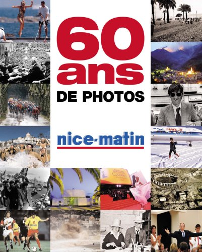 60 Ans Photos Nice Matin