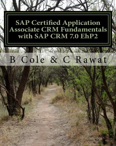 SAP Certified Application Associate CRM Fundamentals with SAP CRM 7.0 EhP2
