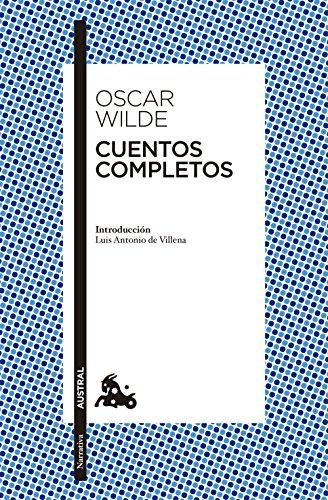 Cuentos completos: Introducción de Luis Antonio de Villena (Narrativa)