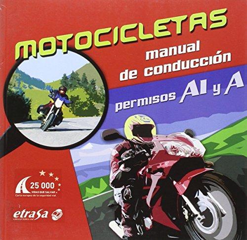 Motocicletas.manual de conducción.(test de examen)(a1-a)