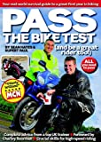 Pass the Bike Test (and be a great rider too!): Your Real-World Survival Guide to a Great First Year in Biking by Sean Hayes (2011-09-08)