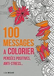 100 messages à colorier