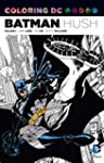 Coloring DC: Batman-Hush Vol. 1