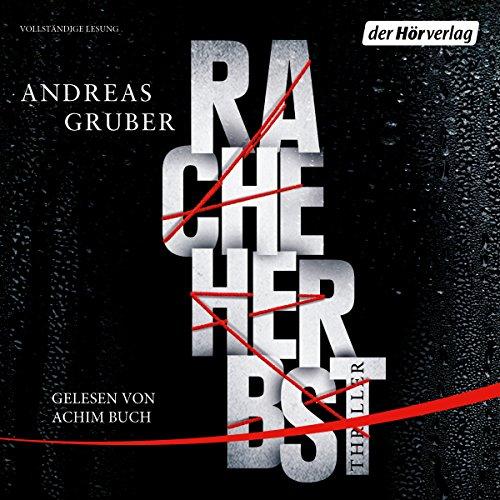 Buchseite und Rezensionen zu 'Racheherbst: Walter Pulaski 2' von Andreas Gruber