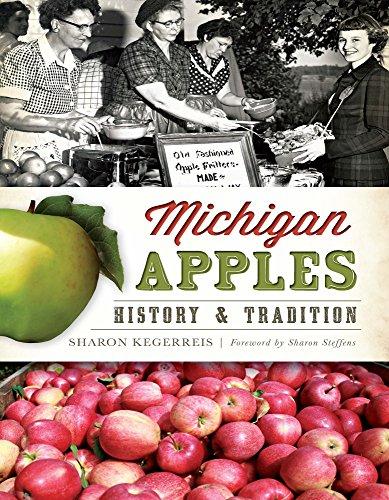 Michigan Apples: History & Tradition (American Palate) Michigan Apple