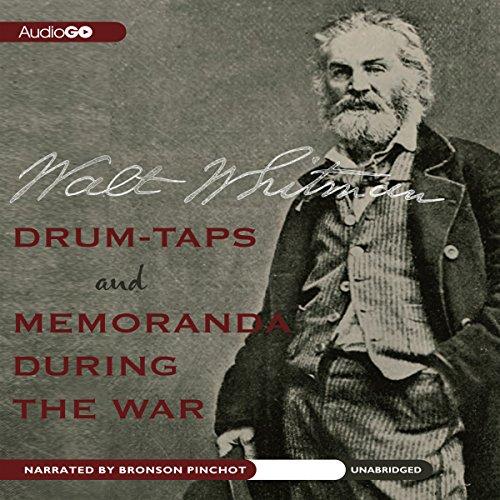 Drum-Taps and Memoranda During the War  Audiolibri