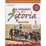 Presente della storia. Con Io cittadina, io cittadino-Competenze storia. Con e-book. Con espansione online. Per la Scuola media: 1