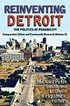 Reinventing Detroit: The Politics of...