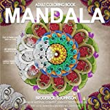 Mandala: New Beautiful - Complex - Unique Patterns For The Best Immersion and: Volume 2 (Adult Coloring Books - Art Therapy for The Mind Book)