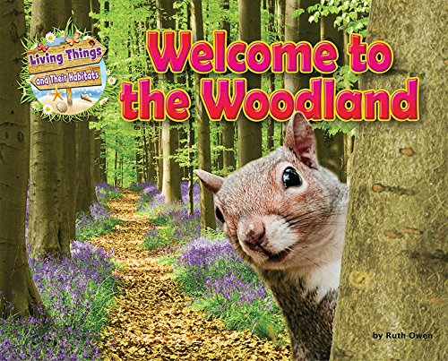 welcome-to-the-woodland-living-things-their-habitats
