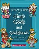 Scholastic Book of Hindu Gods and Goddesses
