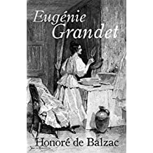 Eugénie Grandet (Annotated) (French Edition)