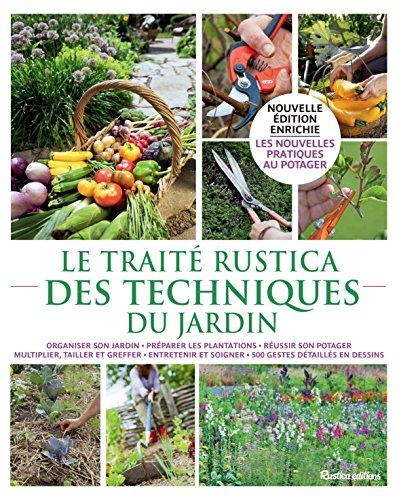 Le traité Rustica des techniques du jardin par Michel Beauvais