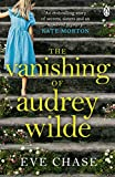 The Vanishing of Audrey Wilde: 'One of the most ENTHRALLING NOVELISTS OF THE MOMENT' ...
