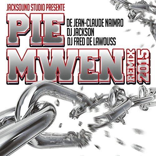 Pie mwen (Remix 2015)