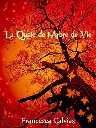 Couverture du livre La quête de l'arbre de vie: Une aventure de Xavier