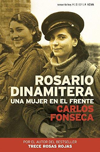 Rosario Dinamitera por Carlos Fonseca