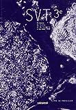 Sciences de la Vie et de la Terre SVT 3e - Livre du professeur programme 2008