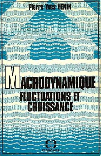 Macrodynamique, fluctuations et croissan...