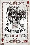 Dancing Jax – Auftakt