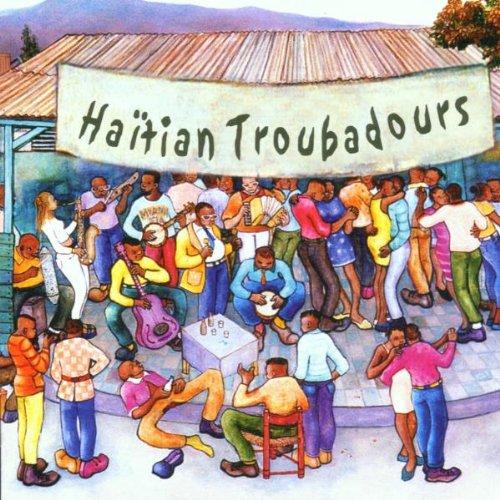 Preisvergleich Produktbild Haitian Troubadours