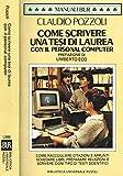 COME SCRIVERE UNA TESI DI LAUREA CON IL PERSONAL COMPUTER.