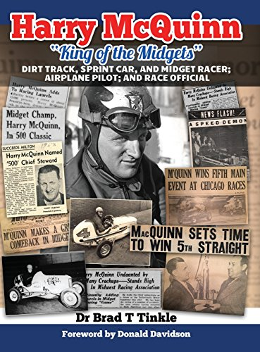 """Price comparison product image Harry McQuinn """"King of the Midgets"""": Dirt Track,  Sprint Car,  and Midget Racer; Airplane Pilot; and Race Official"""