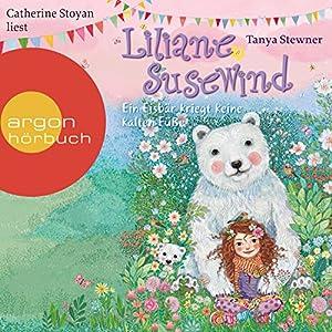 Ein Eisbär kriegt keine kalten Füße: Liliane Susewind für Hörer ab 8 Jahren 11