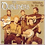 Whiskey in the Air by The Dubliners