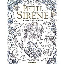 La Petite Sirène : Un livre à colorier