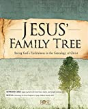 Image of Jesus' Family Tree: Seeing God's Faithfulness in the Genealogy of Christ (English Edition)