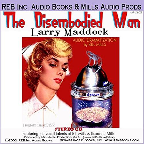 The Disembodied Man  Audiolibri
