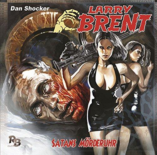 Larry Brent (24) Satans Mörderuhr - R & B Company 2017