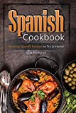 Best Ice Cream Cookbooks - Spanish Cookbook: Amazing Spanish Recipes to Try at Review