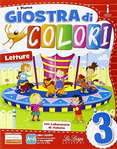Giostra di colori. Per la Scuola elementare. Con e-book. Con espansione online: 3