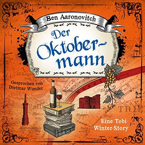 Der Oktobermann: Eine Tobi-Winter Story