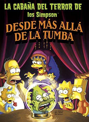 Desde más allá de la tumba (La cabaña del terror de Los Simpson 1) (Bruguera Contemporánea) por Matt Groening